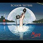 Scissor Sisters Mary (International 2 Track)