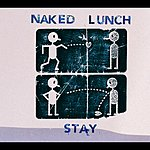 Naked Lunch Stay (Exclusive E-Version)