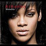 Rihanna Disturbia (Int'l Ecd Maxi)