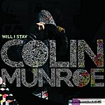 Colin Munroe Will I Stay