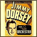 Jimmy Dorsey In Person, World's Greatest Saxophonist