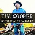 Tim Cooper On The Road To Nashville