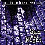 John Tesh Sax All Night