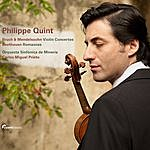 Philippe Quint Philippe Quint Plays Bruch, Mendelssohn And Beethoven