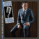 Jarvis Church The Soul Station Vol. 01 The Songs Of Sam Cooke: A Tribute