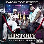 E-40 History: Function Music