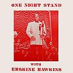 Erskine Hawkins One Night Stand