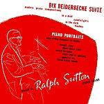 Ralph Sutton Bix Beiderbecke Suite