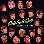 Stanley Black Girls Girls Girls