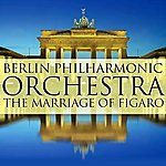Berlin Philharmonic Orchestra The Marriage Of Figaro
