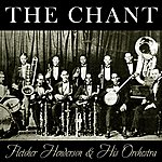 Fletcher Henderson & His Orchestra The Chant