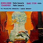 Isaac Stern Mendelssohn & Tchaikovsky Volin Concertos