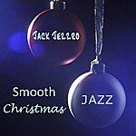 Jack Jezzro Smooth Christmas Jazz