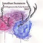 Jonathan Summers 60 Degrees To The Solar System.