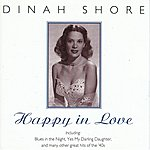 Dinah Shore Happy In Love