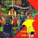 Danny Kaye Hans Christian Anderson & Tubby The Tuba