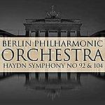 Berlin Philharmonic Orchestra Haydn Symphony No 92 & 104