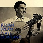 Julian Bream Julian Bream Plays Dowland