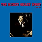 Mickey Gilley The Mickey Gilley Story