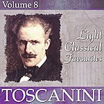 NBC Symphony Orchestra Light Classical Favourites Volume 8