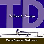 Tommy Dorsey & His Orchestra Tribute To Dorsey