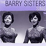 The Barry Sisters The Barry Sisters Sing