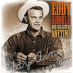 Eddy Arnold Anytime - Eddie Arnold And His Guitar