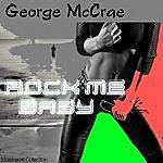 George McCrae Rock Me Baby