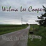 Wilma Lee Cooper Wreck On The Highway