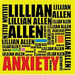 Lillian Allen Anxiety
