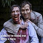 Stuckey & Murray A Song For The Walking Dead (Feat. Lil Duval)