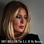 Sony Holland The L.A. Of My Dreams