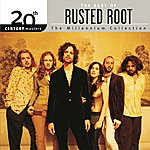 Rusted Root The Best Of / 20th Century Masters The Millennium Collection