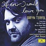 Bryn Terfel Bryn Terfel - If Ever I Would Leave You