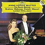 Anne-Sophie Mutter Anne-Sophie Mutter - The Berlin Recital