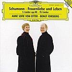 Anne Sofie Von Otter Schumann: Frauenliebe Und -Leben, Op.42; 5 Lieder, Op. 40; Ausgewählte Lieder
