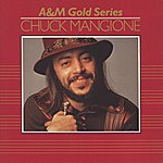 Chuck Mangione A&M Gold Series