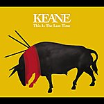 Keane This Is The Last Time (International 2 Track)