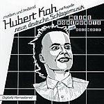 Hubert Kah Meine Höhepunkte