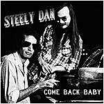 Steely Dan Come Back Baby