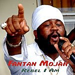 Fantan Mojah Rebel I Am