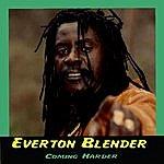Everton Blender Coming Harder