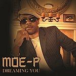 Moe P. Dreaming You