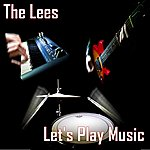 The Lees Let's Play Music