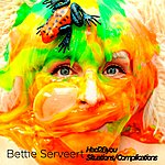 Bettie Serveert Had2byou | Situations/Complications (Single)