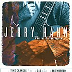 Jerry Hahn Hahn, Jerry: Time Changes