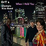 DRT When I Hold You - Single