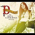 Rita Coolidge Delta Lady / The Anthology