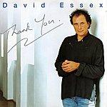 David Essex Thank You