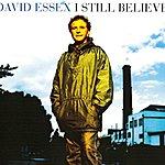 David Essex I Still Believe